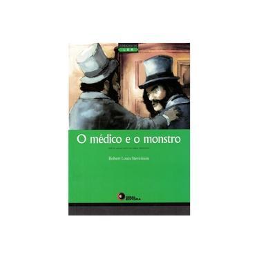 O Médico e o Monstro - Série o Prazer de Ler - Capa Comum - 9788578441821