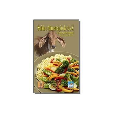 Saúde e Alimentação de A a Z: o Amor Pelos Animais - Ramatís - 9788576184126