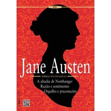 Obras Escolhidas - Jane Austen - Série Ouro - Jane Austen - 9788525429186