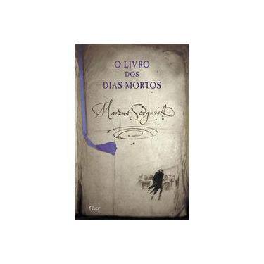 O Livro Dos Dias Mortos - Marcus Sedgwick - 9788532520296