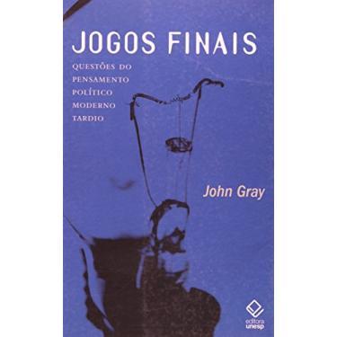 Jogos Finais - Gray, John - 9788571398382