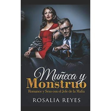 Imagem de Muñeca Y Monstruo: Romance Y Sexo Con El Jefe de la Mafia