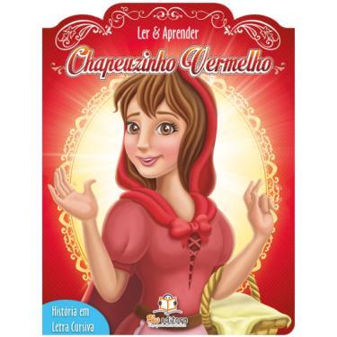 Chapeuzinho Vermelho - Coleção Ler e Aprender - Vários Autores - 9788581022086
