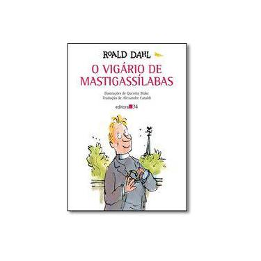 O Vigário de Mastigassílabas - Roald Dahl - 9788573266320