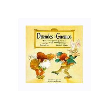 Duendes e Gnomos - Col. Quase Tudo o que Você Queriassaber - Prieto, Heloisa - 9788585466152