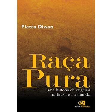 Raça Pura - Pietra Diwan - 9788572443722