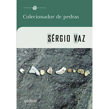 Colecionador de Pedras - Vaz, Sérgio - 9788526018129