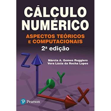 Cálculo Numérico. Aspectos Teóricos E Computacionais - Capa Comum - 9788534602044