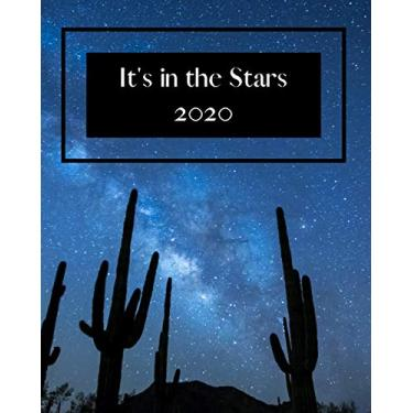 It's in the Stars: 2020: Step into 2020 with a plan - Use this 8 x 10 in notebook to set goals and plan.