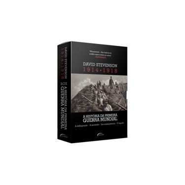 Box - A História da Primeira Guerra Mundial - 1914-1918 - 4 Volumes - Stevenson, David ; - 9788542809473