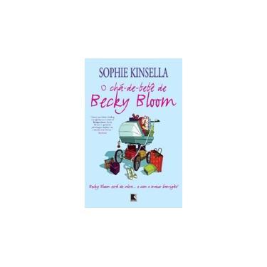O Chá-de-bebê de Becky Bloom - Kinsella, Sophie - 9788501079299