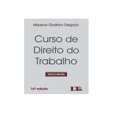 Curso de Direito do Trabalho - Mauricio Godinho Delgado - 9788536191041