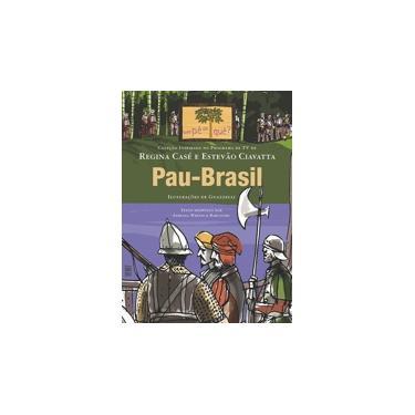 Pau - Brasil - Barcinski, Fabiana Werneck - 9788578273354