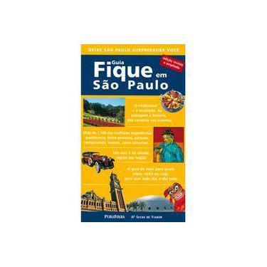 Guia Fique em São Paulo - Edição Revista e Ampliada - Af Guias De Viagem - 9788574028187