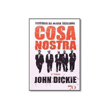Cosa Nostra. História da Máfia Siciliana - Capa Comum - 9789724413785