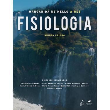 Fisiologia - Margarida De Mello Aires - 9788527733335