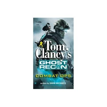 Tom Clancy's Ghost Recon: Combat Ops (Tom Clancy's Ghost Recon)