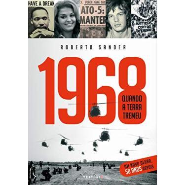 1968. Quando a Terra Tremeu - Roberto Sander - 9788582864371