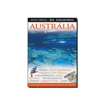Guia Visual Folha de S. Paulo - Austrália - Lang, Louise Bostock - 9788574021782