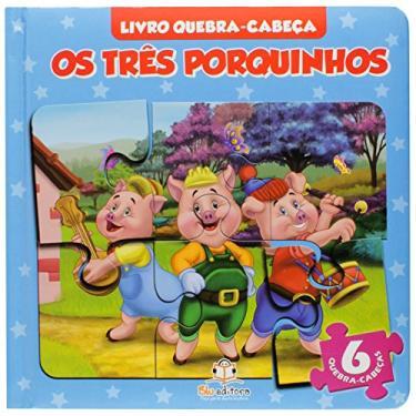 Os Três Porquinhos - Col. Livro Quebra-Cabeça - Editora, Blu - 9788581021508