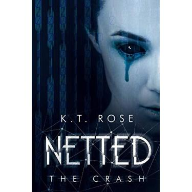 Netted: The Crash: 3