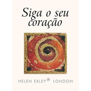 Siga O Seu Coração - Exley, Helen - 9781846349584