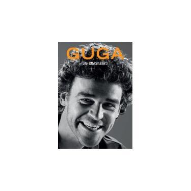 Guga: Um Brasileiro - Gustavo Kuerten - 9788543101484
