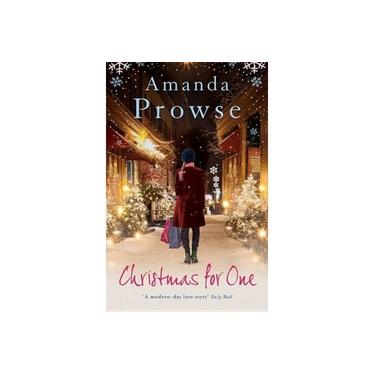 Christmas for One: A feel-good romance from the #1 bestselling author of My Husband's Wife (No Greater Love)