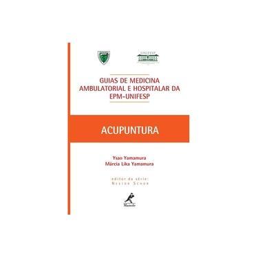 Imagem de Acupuntura Guia De Medicina Ambulatorial E Hospitalar Epm Unifesp