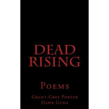Dead Rising: Poems