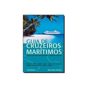 Guia de Cruzeiros Marítimos - Porfirio, Bernardo - 9788574028262