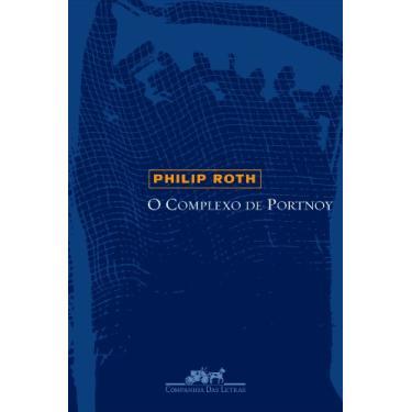 O Complexo de Portnoy - Philip Roth - 9788535905892