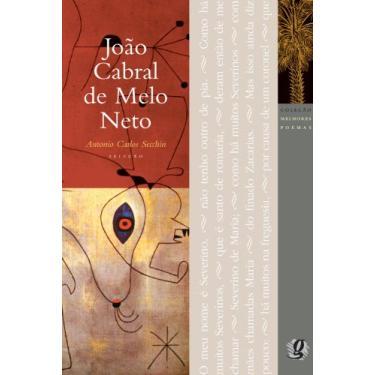 Os Melhores Poemas de João Cabral de Melo Neto - João Cabral De Melo Neto - 9788526014701