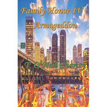 Family Honor IV: Armageddon: 4