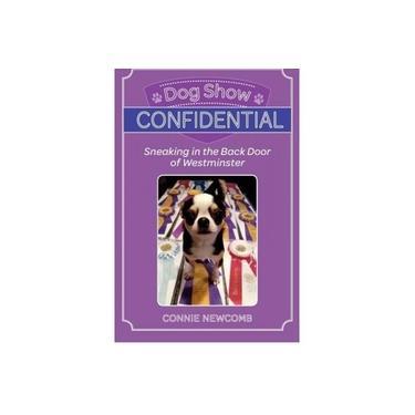 Dog Show Confidential