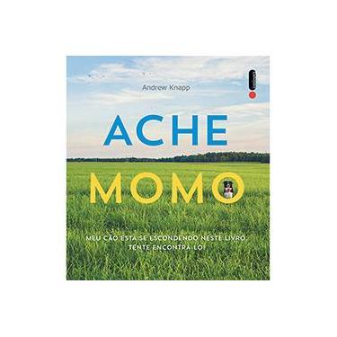 Ache Momo - Knapp, Andrew - 9788580576184