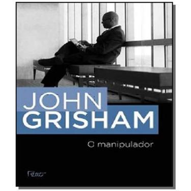 O Manipulador - Grisham, John - 9788532528575