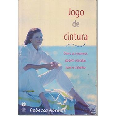 Jogo de Cintura - Abrams, Rebecca - 9788501051875