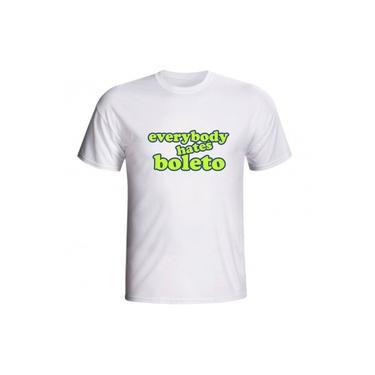 Camiseta Everybody Hates Boleto