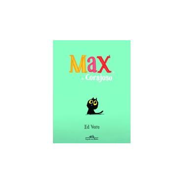 Max o corajoso - Ed Vere - 9788574066042