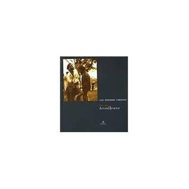 Sobre o Filme Lavoura Arcaica - Carvalho, Luiz Fernando - 9788574801407