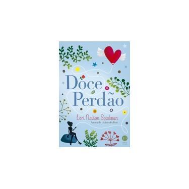 Doce Perdão - Spielman, Lori Nelson - 9788576864141