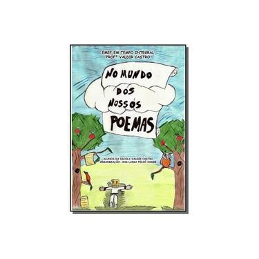 No Mundo dos Nossos Poemas - Vários Autores - 9788595350052