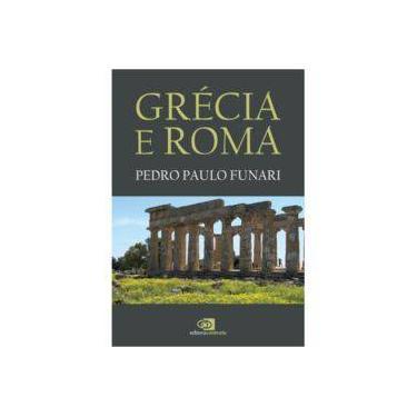 Grécia e Roma - Pedro Paulo Funari - 9788552000327