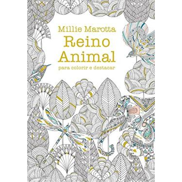 Reino Animal - Para Colorir e Destacar - Marotta, Millie - 9788543102382