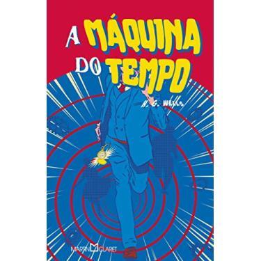 A Máquina do Tempo - H. G. Wells - 9788544001929
