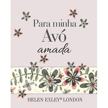 Para Minha Avó Amada - Exley, Helen - 9781846349782