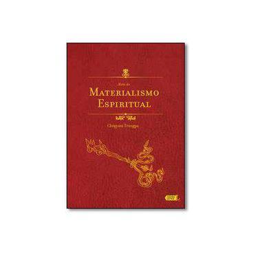 Além do Materialismo Espiritual - Chogyam Trungpa - 9788566864243
