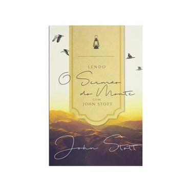 Imagem de Livro: Lendo o Sermão do Monte com John Stott | John Stott