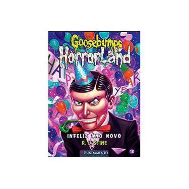 Goosebumps Horrorland 18. Infeliz Ano Novo! - Capa Comum - 9788539509799